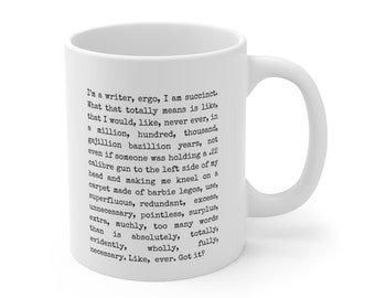 Writer Gifts || Funny Sayings || Gifts for Authors || I Am A Writer   - Ceramic Mug 11oz
