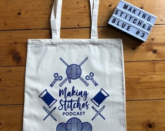 Screen printed cotton canvas project bag featuring Making Stitches Podcast Logo (Blue 3)
