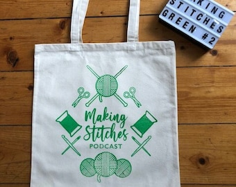 Screen printed cotton canvas project bag featuring Making Stitches Podcast Logo (Green 2)