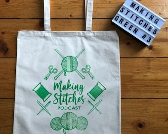 Screen printed cotton canvas project bag featuring Making Stitches Podcast Logo (Green)