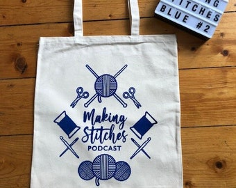 Screen printed cotton canvas project bag featuring Making Stitches Podcast Logo (Blue 2)