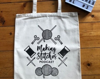 Screen printed cotton canvas project bag featuring Making Stitches Podcast Logo (Black 3)