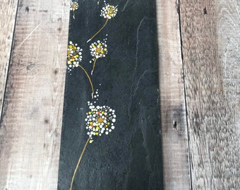 Hand painted on slate,Fawn dandelion. Sealed for inside or garden