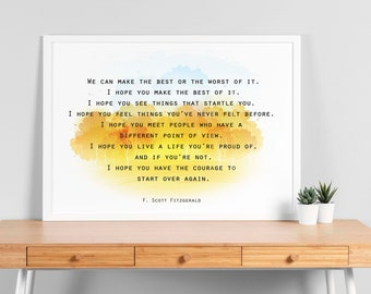 F Scott Fitzgerald quote print, We can make the best or worst of it, Inspirational Wall art, Wall prints, Motivational quote, Office decor