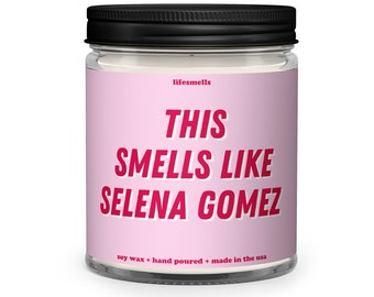 Pop Culture Gifts This Smells Like Selena Gomez Candle Room Decor Aesthetic Celebrity Gifts Selena Gomez Merch selenators Funny Candles