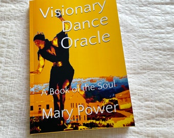 Signed by Author: Visionary Dance Oracle, A Book of the Soul