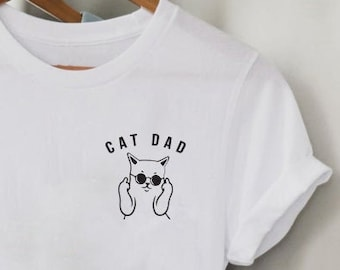 Cat Dad T-Shirt, Cat Lover Shirt, Funny Cat Tee, Cat Father, Cat Dad, Cat Daddy Shirt, Animal Lover Gift, Gift from the Cat, Cat Dad Gift