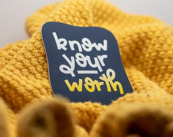 Know Your Worth Sticker / Inspirational / Hand Lettering / Yellow + Blue / Sticker for Laptop + Phone + Journal + Water Bottle