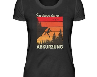 I know there an abbreviation - Hiking abbreviation women T Shirt