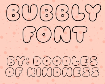 Bubbly Font by Doodles Of Kindness | Font for Procreate
