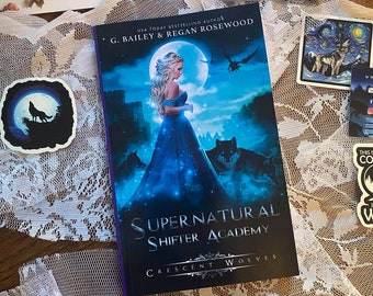 Signed Paperback of Crescent Wolves by G. Bailey/Regan Rosewood
