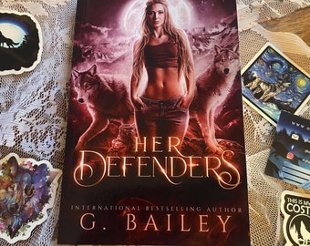Signed paperback copy of Her Defenders by G. Bailey