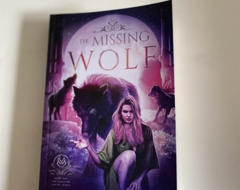 Signed Paperback of The Missing Wolf