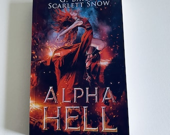 Signed Paperback of Alpha Hell + Free Swag