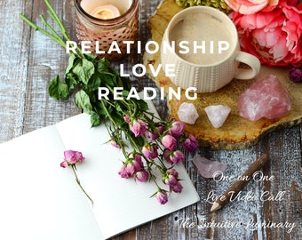 Love & Relationship Reading - Live Video Call - 15 Minute Session | The Intuitive Luminary