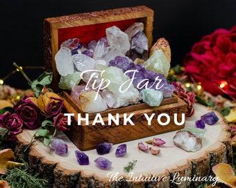 Tips Appreciated! ~Thank you~