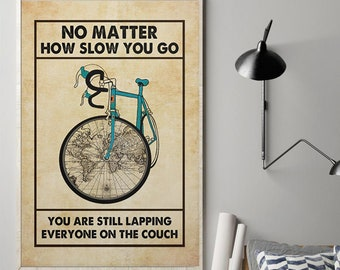 You Are Still Lapping Everybody On the Couch Vinyl Wall Word Decal Wall Word No Matter How Slow You Go Home Decor