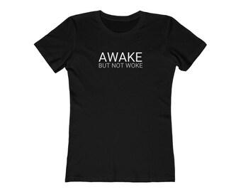 Awake But Not WokeTee