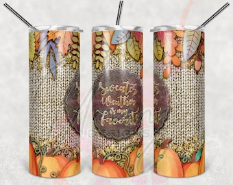 20oz Skinny Fall Sweater Weather Sublimation Tumbler