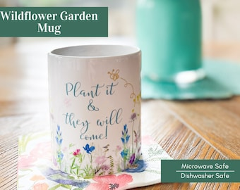 Wildflower Garden Mug - Plant it and They Will Come!
