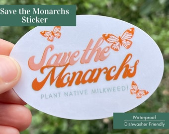 Monarch Butterfly Sticker - Save the Monarchs, Plant Milkweed! Butterfly Stickers - Milkweed Stickers - Pollinator Stickers