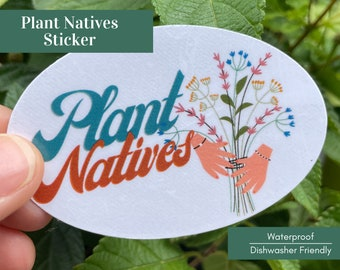 Native Plant Sticker - Waterproof Sticker for Native Plant Lovers! -- Plant Stickers, Wildflower Stickers, Flower Stickers, Nature Stickers