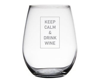 Personalized Stemless Wine Glass - Made in USA – Keep Calm & Drink Wine