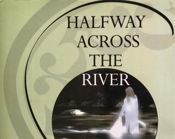 Single Book: Halfway Across the River
