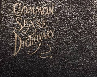 Early 1900s Websters Common Sense Dictionary