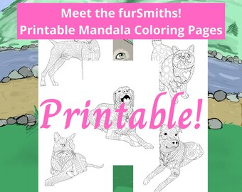Meet the furSmiths!  Scooby, Zachy, Lovey and Bestie Becky! Dog and Cat Mandala Coloring Printable Pages!