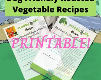 Easy Dog Friendly Roasted Vegetable Recipes