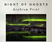 Iceland : Night of Ghosts - Archive Matte Print