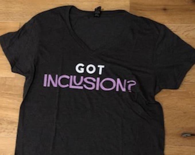 Got Inclusion? V-Neck T-Shirt