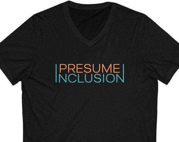 Presume Inclusion V-Neck T-Shirt