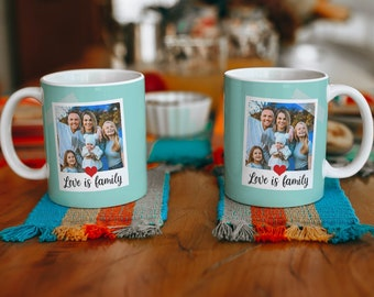 Love is Family, Family Photo Mug - Up to 2 photos, change colour, text and font.