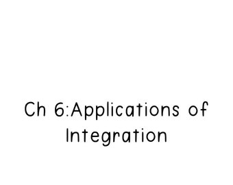 Calculus Notes: Applications of Integration