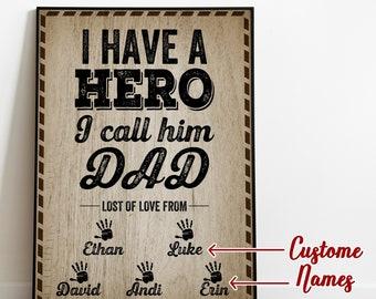 I Have A Hero I Call Him Dad Rustic Wall Decor Dad Wall Art Daddy Sign Hero Dad Hero Wall Art Barn Wood Sign Nursery Wall Art