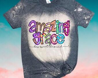Amazing Grace Bleached Sublimation T-Shirt