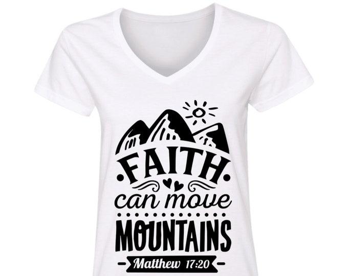 Faith Can Move Mountains Christian V-Neck T-Shirt