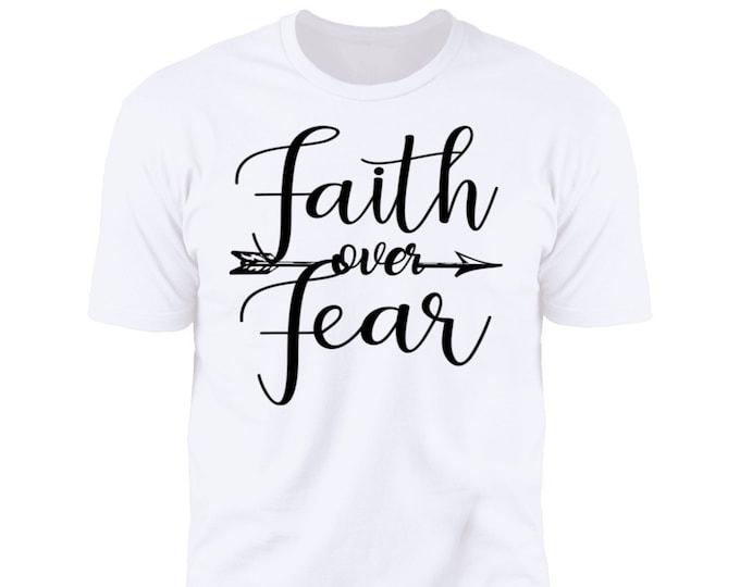 Faith Over Fear Christian T-shirt Premium Tee