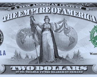 Currency Art - Empire of America banknote - Political Art, Money Art