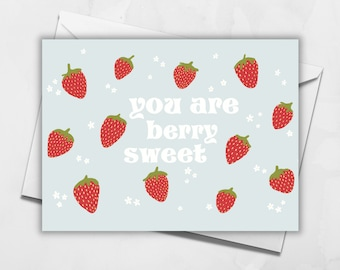 You Are Berry Sweet Card | Blank Greeting Card | Just Because Card