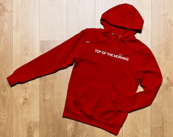 Top Of The Morning, Embroidered Hoodie, Sweatshirt, Popular Phrases, Clothes, Popular Quotes, Comfy,Song Lyrics Hoodie, Unisex Hoodie