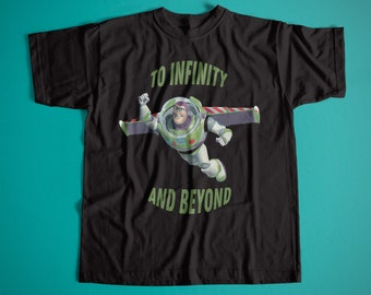"""Toy Story: Buzz Lightyear Quotes """"To Infinity And Beyond"""" Unisex Retro Cotton T-Shirt / Old School Movies Shirt / Best Quotes Movies Tee"""