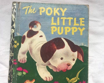 Vintage Golden Book 1973, The Poky Little Puppy by Janette Sebring Lowrey and illustrated by Gustaf Tenggren