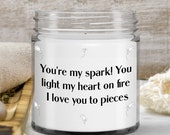 Candles that say funny things — 9 ounce candle for wife, husband, boyfriend, girlfriend—personalized love gift ideas