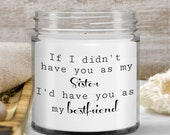 Gift for sister best friends — candle gifts for soul sisters — sisters forever — vanilla scented candle for mom sisters, twin sisters, co...
