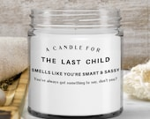 Candles that say funny things — 9 ounce Gift for child,sister—personalizable