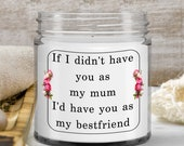 Candle Gift for Mom— Best Friend Mum Gift — Floral Candles With Sayings Gift —Mother Birthday — Retirement Best Friend Gift for mother
