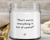 Candles that Say Funny — Funny  gifts —Information Technology Mom Gift, for IT Dad, IT Woman Friend, for Boyfriend, Girlfriend — 9oz